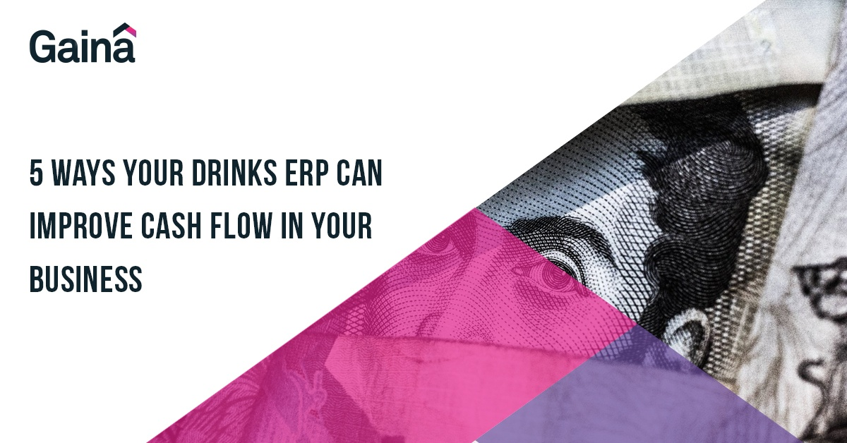 5-ways-your-drinks-ERP-can-improve-cash-flow-in-your-business-