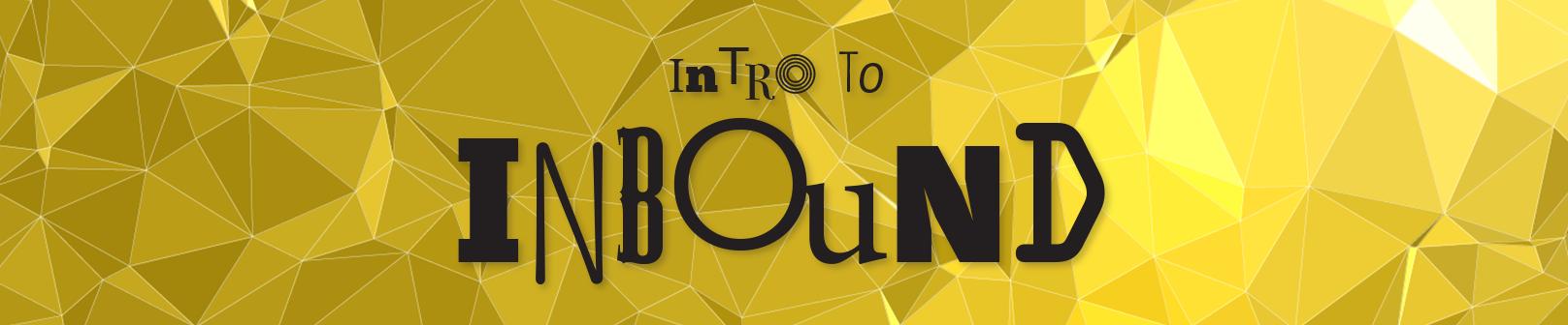 Intro to Inbound