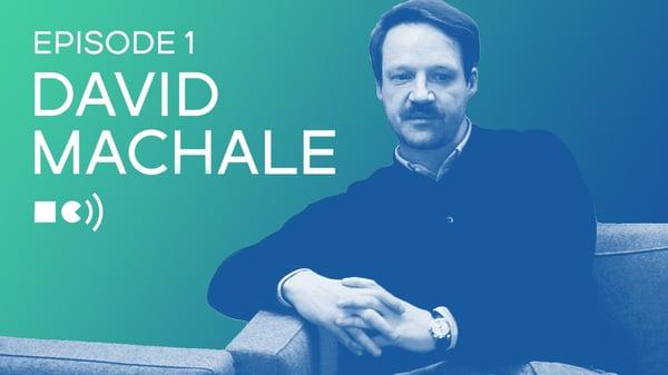 david-machale-full-video-episode-1
