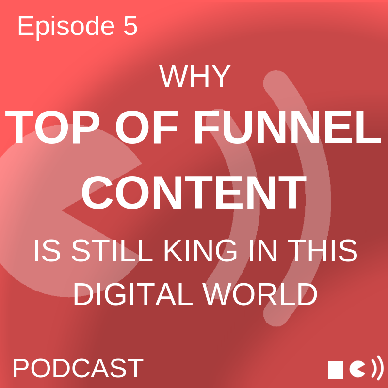 TOP OF FUNNEL CONTENT