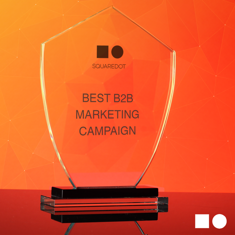 Squaredot Pick Their Favourite Award Winning B2B Marketing Campaigns